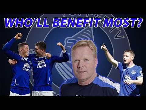 Who'll Benefit Most From Ronald Koeman At Everton?