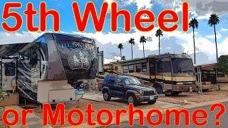 5th Wheel vs Motorhome - Full Time RV Living