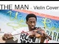 Download (Violin) The Man - Aloe Blacc (Eric Stanley) MP3 song and Music Video