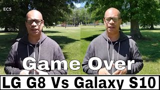LG G8 Vs Galaxy S10+ Camera Comparison 2019 | GAME OVER THE WINNER IS ???