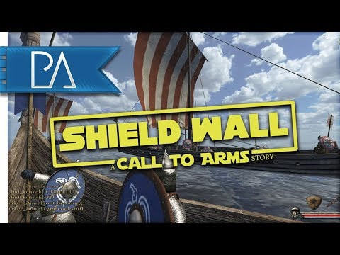 SETTLED IN THE SEA - Shield Wall: A Call to Arms Story Part 3 - Mount & Blade: Persistent World