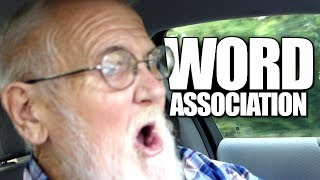 ANGRY GRANDPA PLAYS WORD ASSOCIATION!!