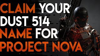 Claim Your DUST514 Name for Project Nova