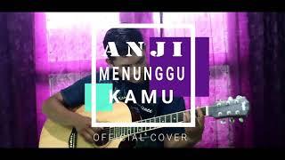 Menunggu Kamu - Anji | Official Cover Gitar ( BIKIN  BAPER )