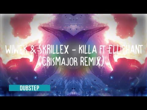 Wiwek & Skrillex - Killa Ft Elliphant (CrisMajor Remix) ●Dance & EDM●