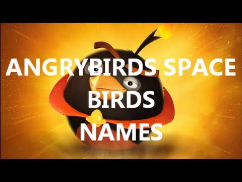 Angry Birds All Birds Names Angry Birds Space Birds