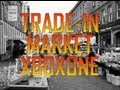 XBOX ONE: Trade-In Market Place