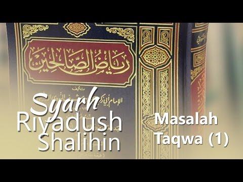 Kitab Riyadhus Shalihin : Keutamaan Taqwa (1) - Ustadz Aris Munandar