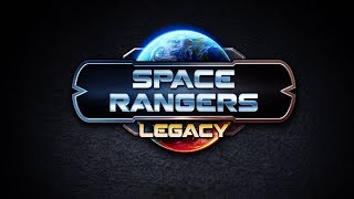 Official Space Rangers Legacy - 1C Online Games - Launch Trailer  - iOS / Android