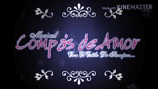 (YA ME ENTERE) Musical Compás De Amor