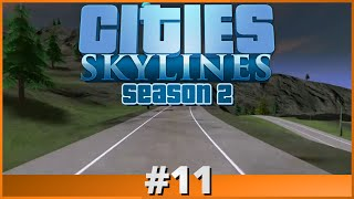 Let's Play - Cities: Skylines - Part 11 (Season 2)
