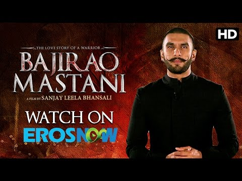 Ranveer Singh Says Watch Bajirao Mastani On Eros Now