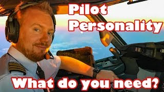 Pilot personality - What do you need?
