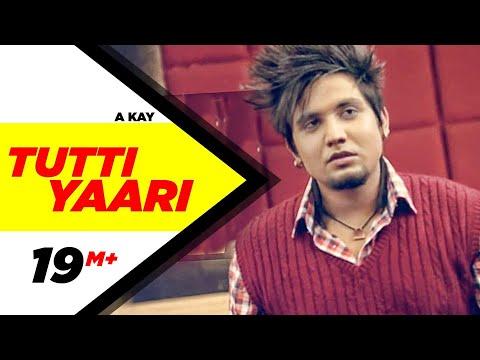Tutti Yaari (Full Song) A-Kay | Latest Punjabi Songs | Speed Records