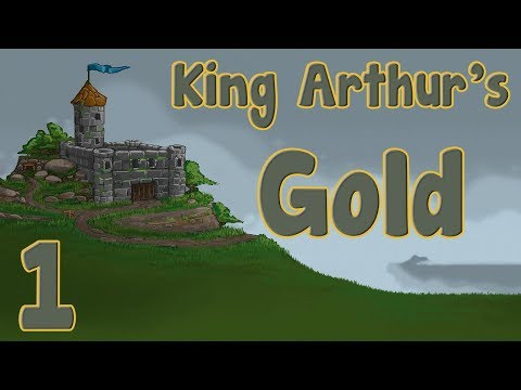 MEDIUMCORE FANS CLICK THIS! - King Arthur's Gold - So it Begins.. - [Part 1]