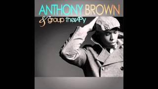 Anthony Brown & Group Therapy - Water