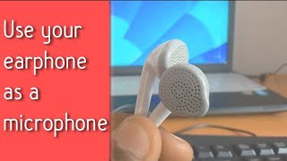 Trick most PC users dont know - Use your earphone as microphone