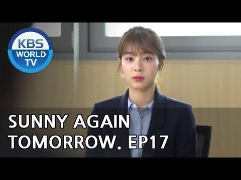 Sunny Again Tomorrow | 내일도 맑음 - Ep.17 [SUB : ENG,CHN,IND / 2018.06.04]