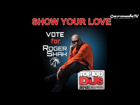 Roger Shah – One Year Of Love (DJ Mag Top 100 DJs 2012)