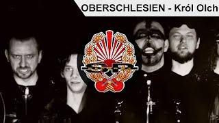 OBERSCHLESIEN - Król Olch [OFFICIAL VIDEO]