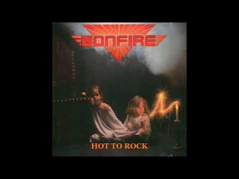 Bonfire - Hot To Rock