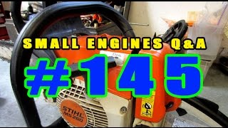 Small Engines Q & A Video #145