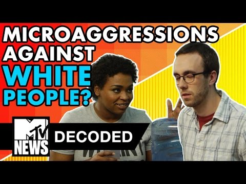 What If White People Experienced Microagressions? | Decoded | MTV News