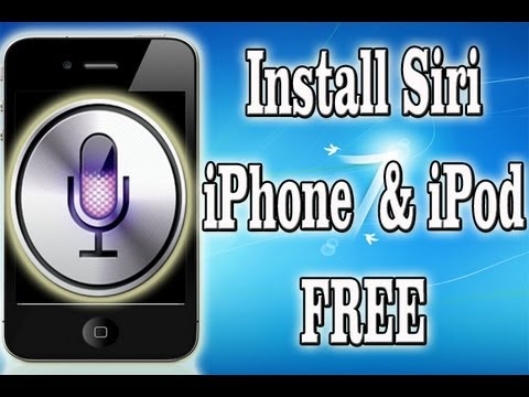 How To Install Siri FREE On iPhone and iPod Touch