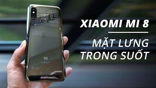 Quá gắt! Xiaomi Mi 8 vân tay trong màn hình, lưng trong suốt & Mi Band 3 cực chất!