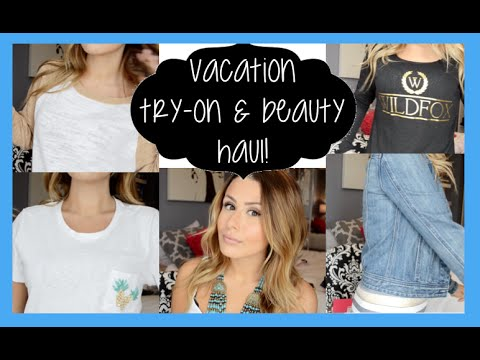 VACATION HAUL! CLOTHING, SUNGLASSES, BEAUTY & MORE!
