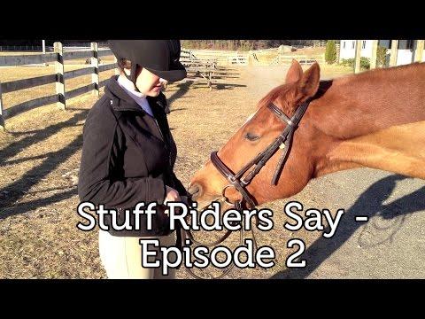 Stuff Riders Say - Episode 2
