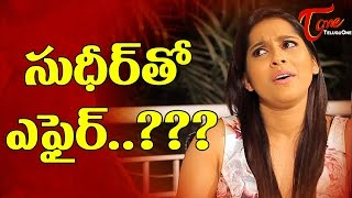 not-just-sudhir-many-are-there-rashmi-talk-o-mania-teluguone