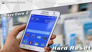 Como formatar resetar o Galaxy Core 2 configurações de fábrica