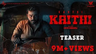 Kaithi - Official Teaser | Karthi | Lokesh Kanagaraj | Sam CS | Dream Warrior Pictures | 4K