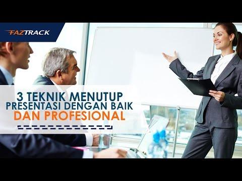 3 Teknik Menutup Presentasi Dengan Baik Dan Profesional