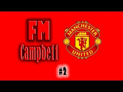 Football Manager 2014   Man United   2   1st Transfer Window!