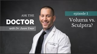 Ask The Doctor / Episode 1 / Voluma vs. Sculptra