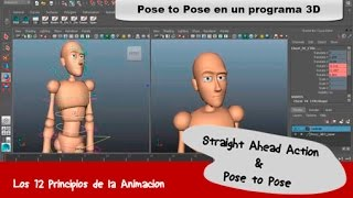 1.- Straight Ahead and Pose to Pose (Animación 3D - Part 3/5) Maya 2015