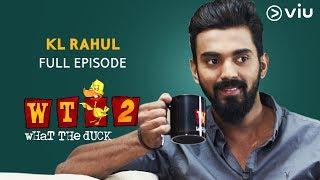 KL Rahul on What The Duck Season 2 | Full Episode | Vikram Sathaye | WTD 2 | Viu India
