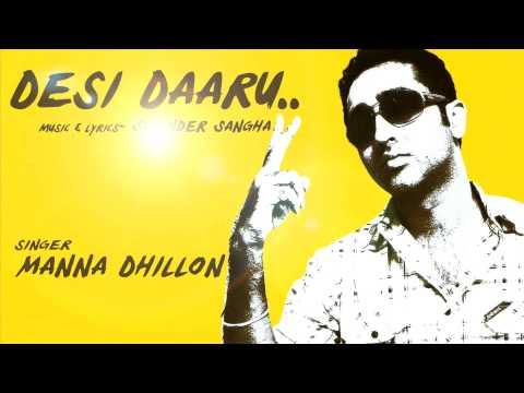 Manna Dhillon Desi Daru video