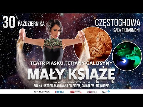 Teatr Piasku Tetiany Galitsyny Częstochowa. Rodzinne Artystyczne Widowisko Zwyciężczyni Mam Talent