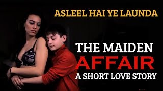 The Maiden Affair - A Short Love Story | Amit Chandra | Glamourhub.com