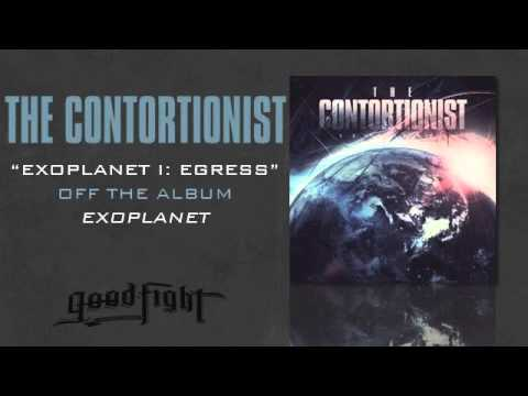 The Contortionist - Exoplanet I Egress