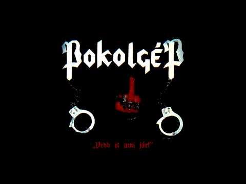 Pokolgép - Vedd El Ami Jár [Full Album]