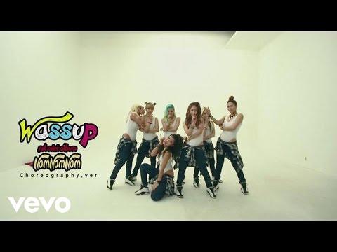 WA$$UP - Nom Nom Nom (Choreography Version)