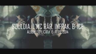 Explicit vol.1 - Souldia, L'Mc Râr, Infrak & B-Ice