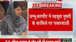 Breaking News: Mehbooba's motorcade attacked with stones in J&K