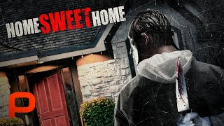 Home Sweet Home (Full Movie) Horror