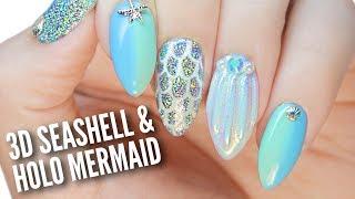 3D Seashell & Holo Mermaid Nails!