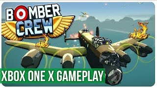Quick Look - Bomber Crew - Xbox One X Gameplay / Preview